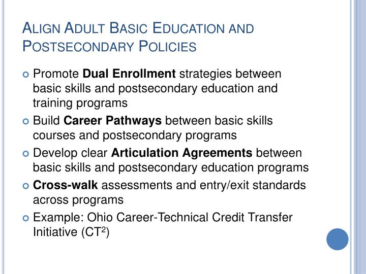 Align Adult Basic Education and Postsecondary Policies