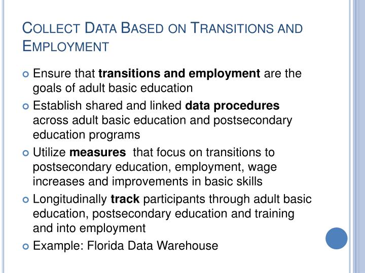 Collect Data Based on Transitions and Employment