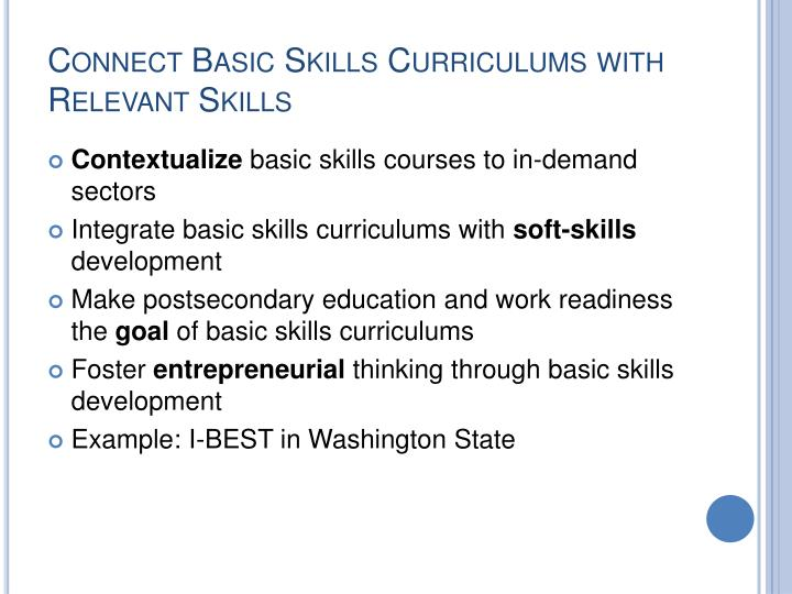 Connect Basic Skills Curriculums with Relevant Skills