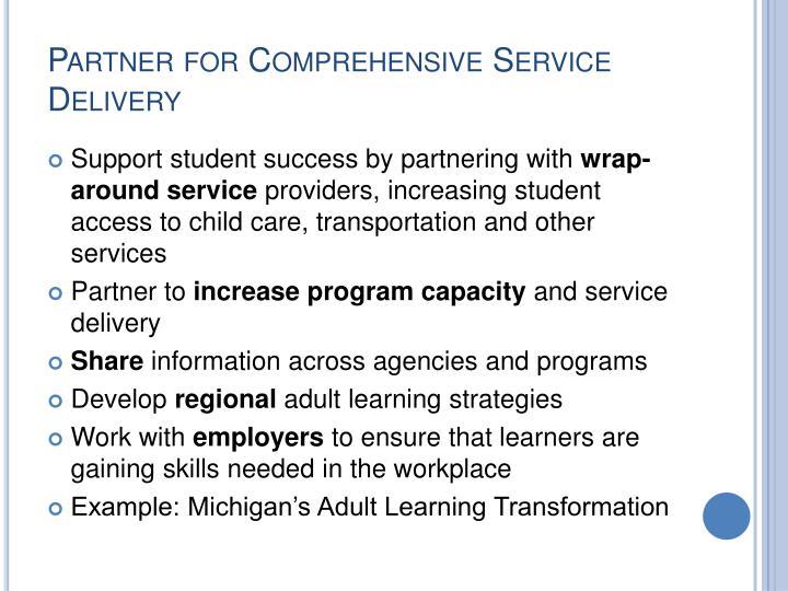 Partner for Comprehensive Service Delivery