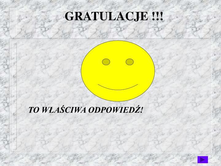 GRATULACJE !!!