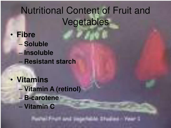 Nutritional Content of Fruit and Vegetables