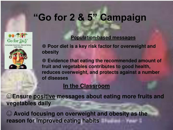 """""""Go for 2 & 5"""" Campaign"""