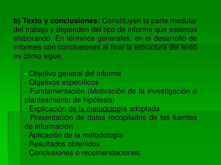b) Texto y conclusiones:
