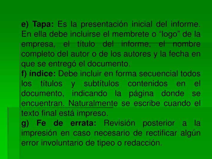 e) Tapa: