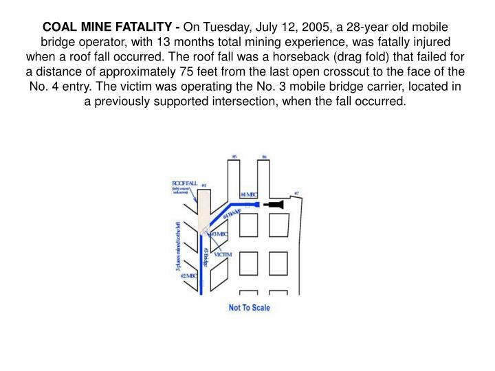 COAL MINE FATALITY -