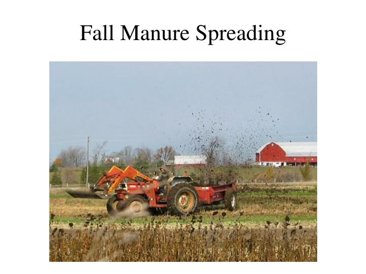 Fall Manure Spreading