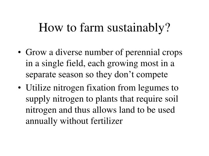 How to farm sustainably?