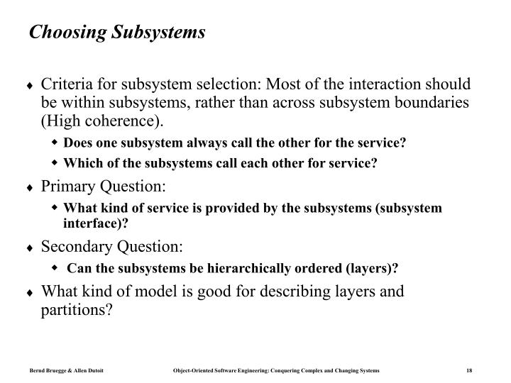 Choosing Subsystems