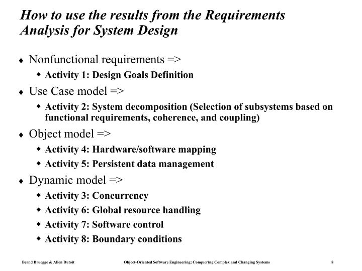 How to use the results from the Requirements Analysis for System Design