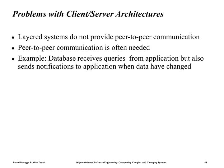 Problems with Client/Server Architectures
