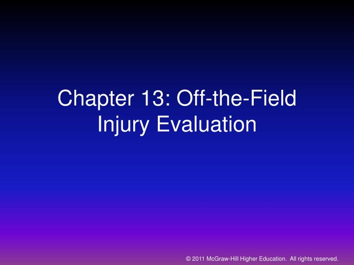 chapter 13 off the field injury evaluation
