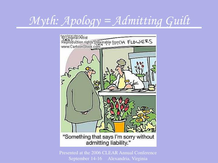 Myth: Apology = Admitting Guilt