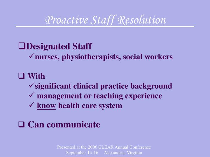 Proactive Staff Resolution