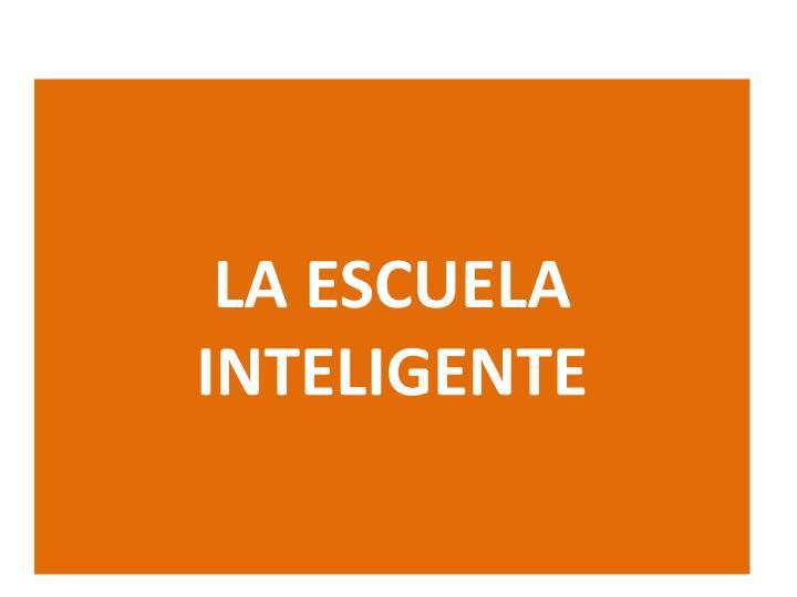 la escuela inteligente