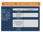un centro tres metas generales3