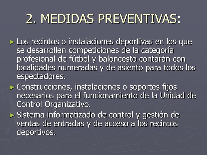 2. MEDIDAS PREVENTIVAS: