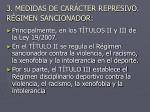 3 medidas de car cter represivo r gimen sancionador