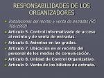 responsabilidades de los organizadores