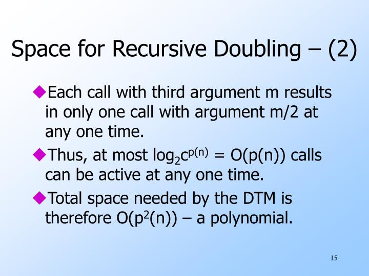 Space for Recursive Doubling – (2)