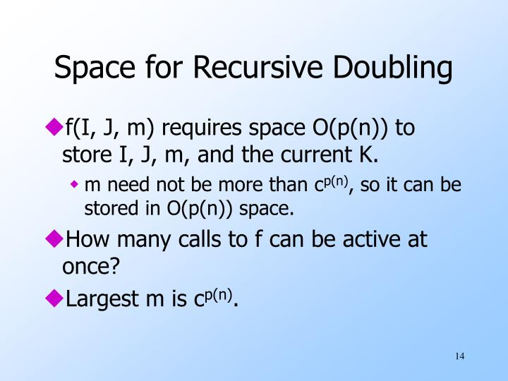 Space for Recursive Doubling