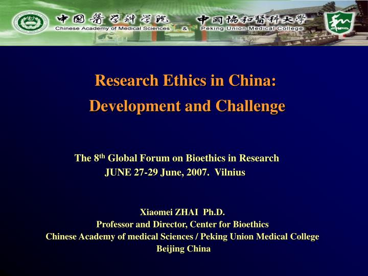 Research ethics in china development and challenge