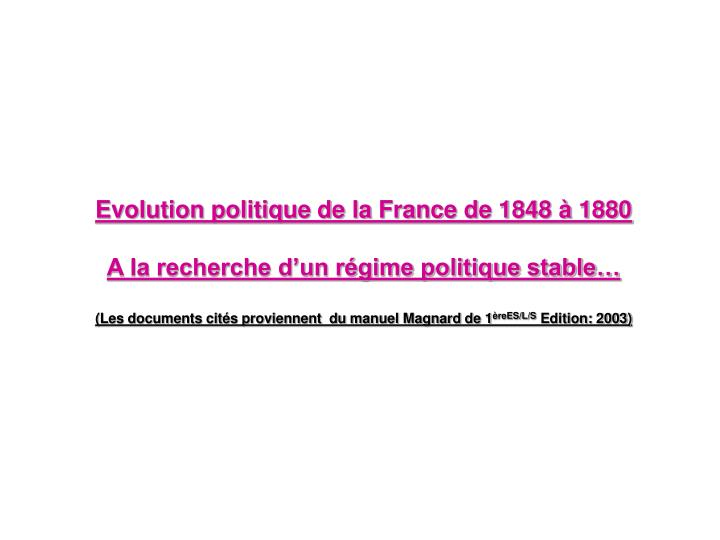 Evolution politique de la France de 1848 à 1880