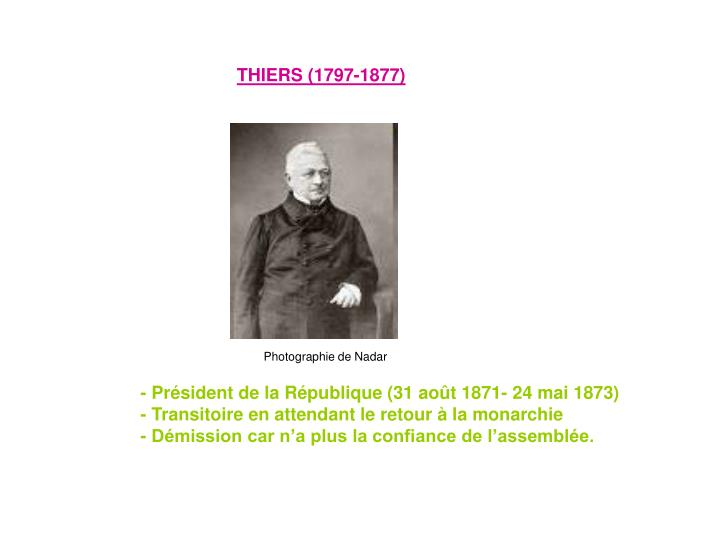 THIERS (1797-1877)
