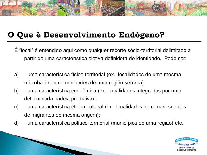 O Que é Desenvolvimento Endógeno?