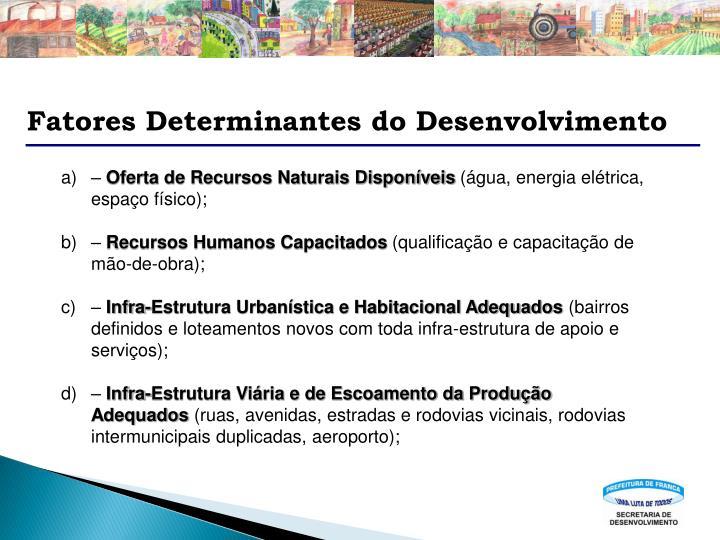 Fatores Determinantes do Desenvolvimento