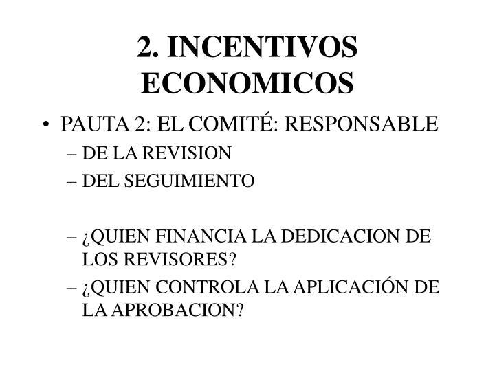 2. INCENTIVOS ECONOMICOS
