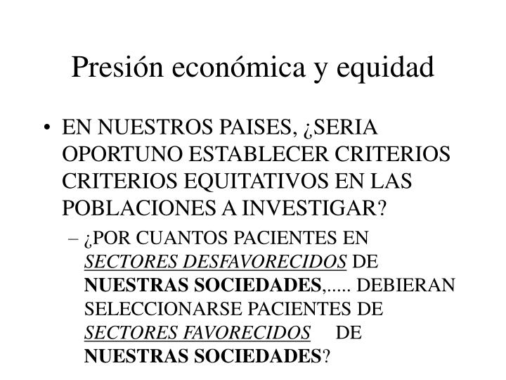 Presión económica y equidad