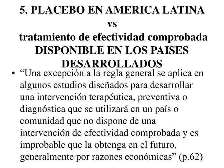 5. PLACEBO EN AMERICA LATINA