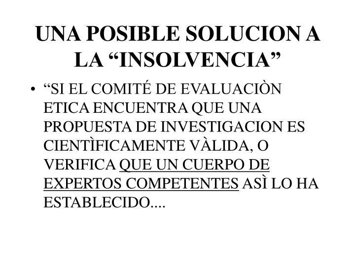 """UNA POSIBLE SOLUCION A LA """"INSOLVENCIA"""""""