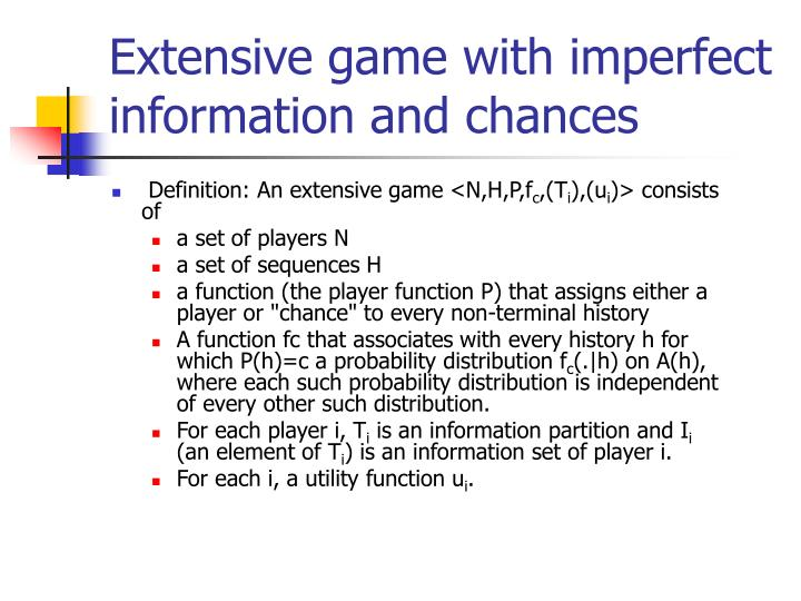 Extensive game with imperfect information and chances
