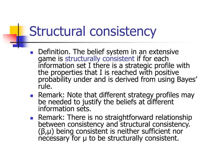 Structural consistency