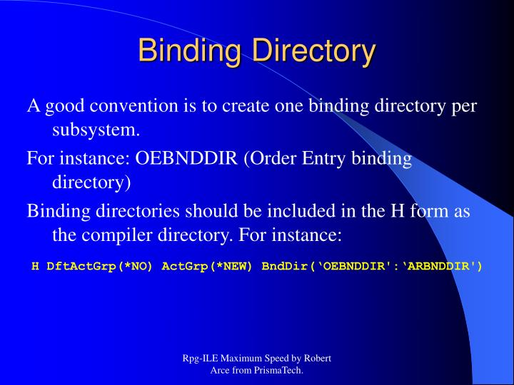 A good convention is to create one binding directory per subsystem.
