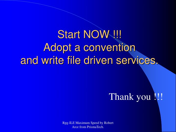 Start NOW !!!