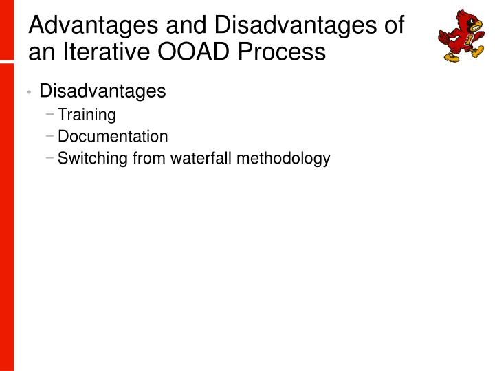 Advantages and Disadvantages of an Iterative OOAD Process