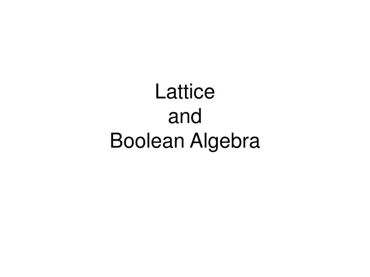Lattice and boolean algebra