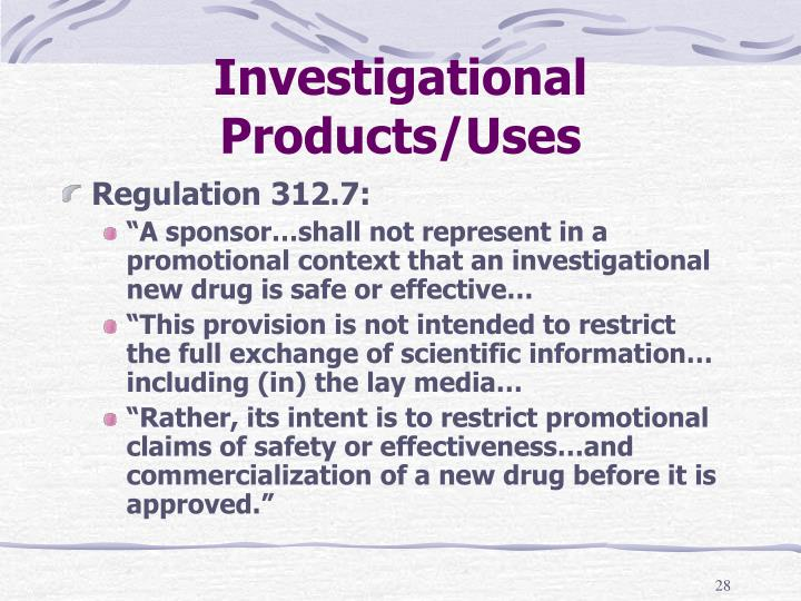 Investigational Products/Uses
