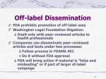 off label dissemination