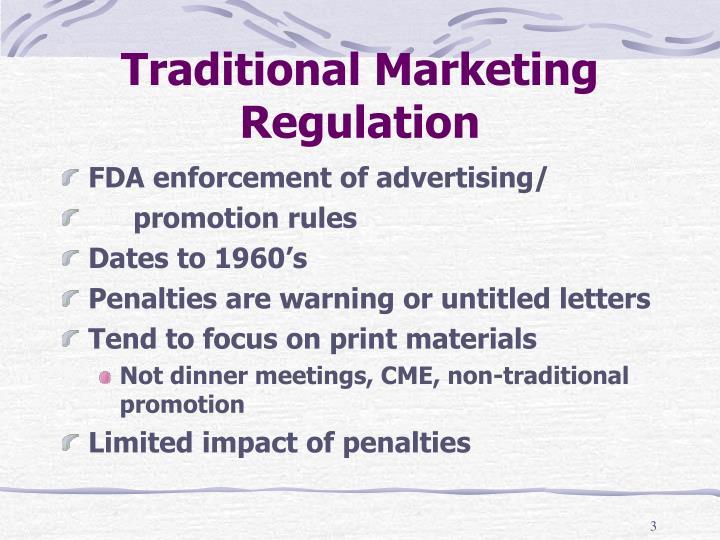 Traditional Marketing Regulation