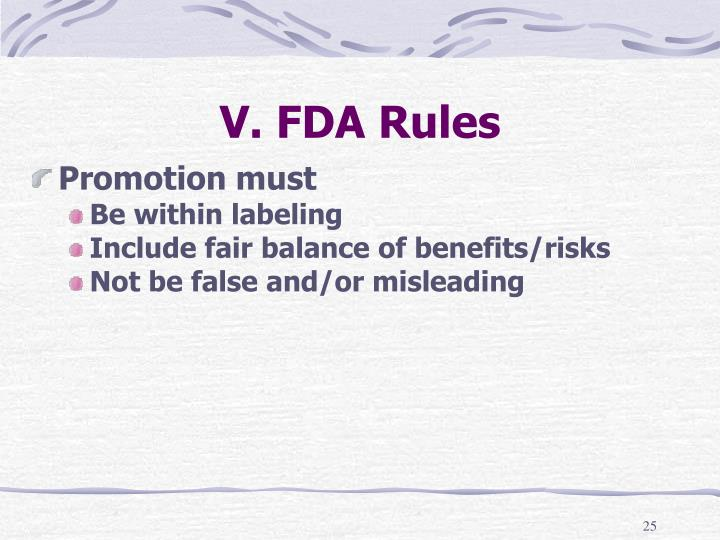 V. FDA Rules