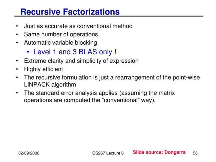 Recursive Factorizations