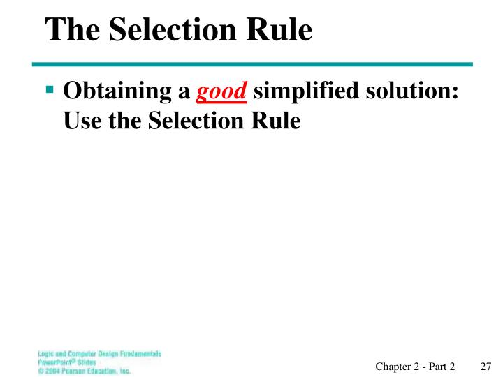 The Selection Rule