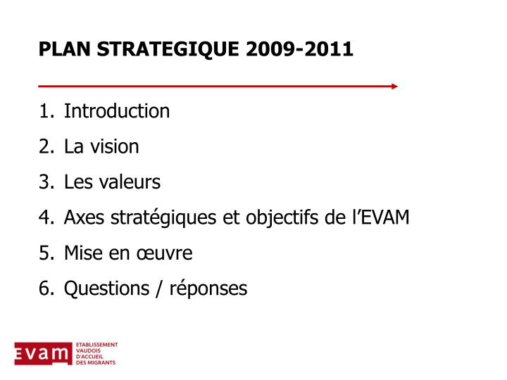 Plan strategique 2009 2011