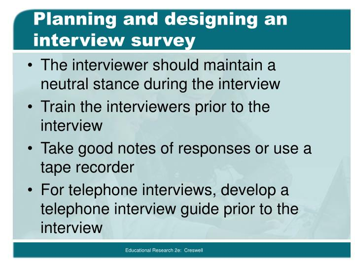 Planning and designing an interview survey