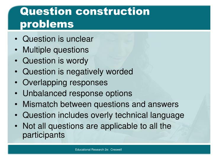 Question construction problems