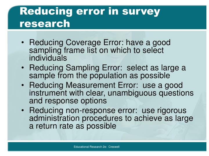 Reducing error in survey research